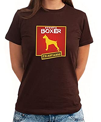 IF IT IS NOT A Boxer IT'S A DOG ! Women T-Shirt