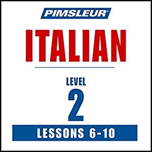 Italian Level 2 Lessons 6-10 Audiobook