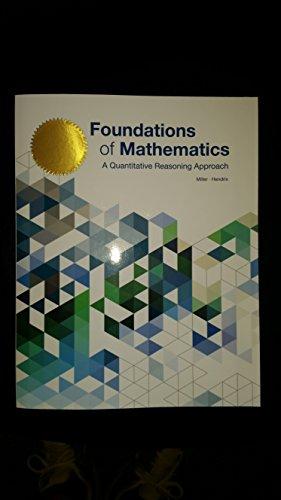 Foundations of Mathematics: A Quantitative Reasoning Approach