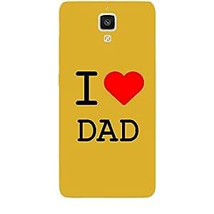 Skin4gadgets I love Dad Colour - White Phone Skin for MI 4
