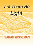 img - for Let There Be Light (Lisa Donahue Archaeological Mysteries) book / textbook / text book