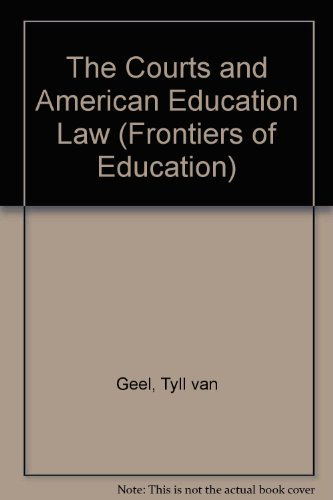 The Courts and American Education Law (Frontiers of Education)