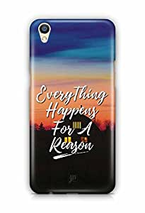 YuBingo Everything Happens For A Reason Designer Mobile Case Back Cover for Oppo F1 Plus