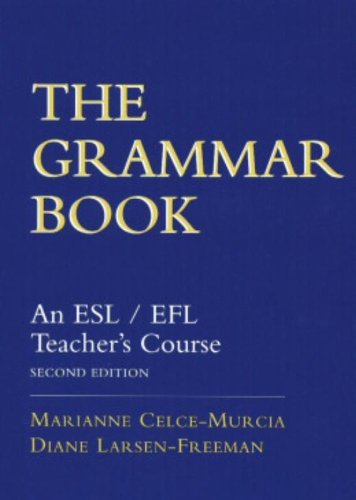 The Grammar Book: An ESL/EFL Teacher's Course,