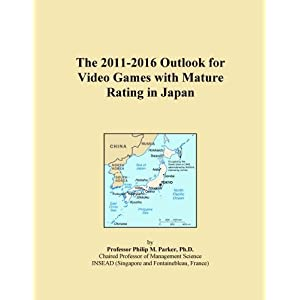 The 2011-2016 World Outlook for Video Games with Mature Rating Icon Group International
