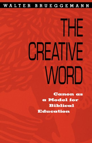 Creative Word: Canon As a Model for Biblical Education