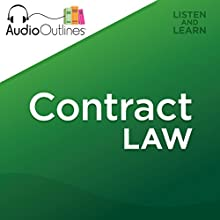 Contract Law (       UNABRIDGED) by AudioOutlines Narrated by Rafi Nemes, J.D.