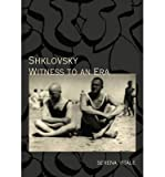 img - for [(Shklovsky: Witness to an Era )] [Author: Serena Vitale] [Jan-2013] book / textbook / text book