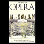 An Invitation to the Opera | John Louis DiGaetani