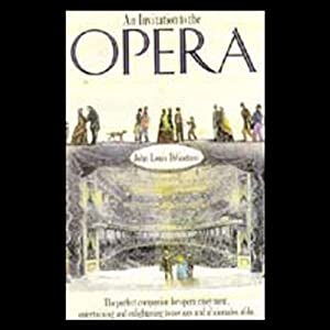 An Invitation to the Opera | [John Louis DiGaetani]
