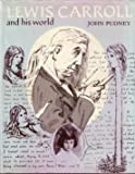 Lewis Carroll and His World (Pictorial Biography)