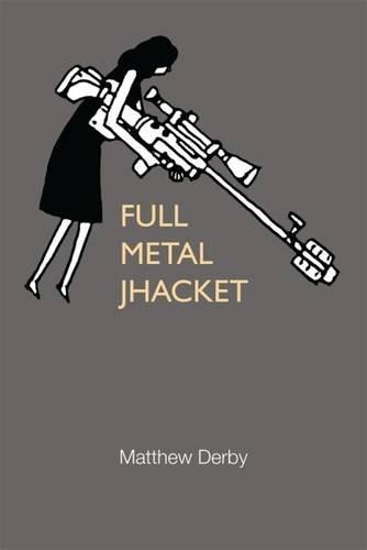 Full Metal Jhacket (21st Century Prose)