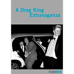 A Drag King Extravaganza