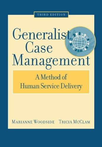 Generalist Case Management: A Method of Human Service...