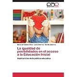 La igualdad de posibilidades en el acceso a la Educación Inicial: Implicancias de la política educativa
