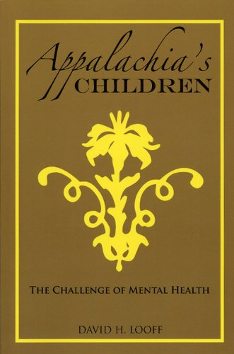 Appalachia's Children: The Challenge of Mental Health