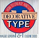 How to Create and Use Decorative Type