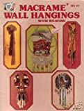 img - for Macrame' Wall Hangings with Weaving (HA 47, 30-15112) book / textbook / text book