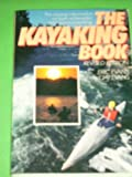 The Kayaking Book (0828906637) by Jay Evans