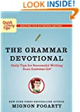 The Grammar Devotional: Daily Tips for Successful Writing from Grammar Girl (TM) (Quick & Dirty Tips)