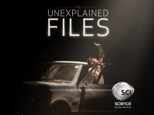 The Unexplained Files Season 1