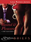 Bound and Pleasured (The Masters)