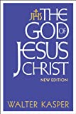 The God of Jesus Christ: New Edition (1441103619) by Kasper, Walter