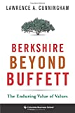 img - for Berkshire Beyond Buffett: The Enduring Value of Values (Columbia Business School Publishing) book / textbook / text book