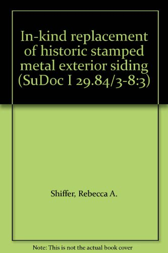 in-kind-replacement-of-historic-stamped-metal-exterior-siding-sudoc-i-2984-3-83