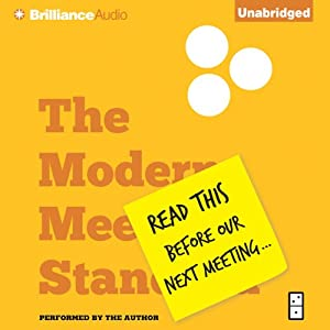 Read This Before Our Next Meeting: The Modern Meeting Standard for Successful Organizations | [Al Pittampalli]