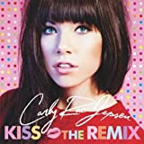 Songtexte von Carly Rae Jepsen - Kiss: The Remix