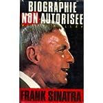 Biographie non autoris�e Frank Sinatra