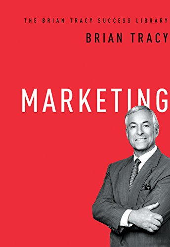 Marketing: The Brian Tracy Success Library