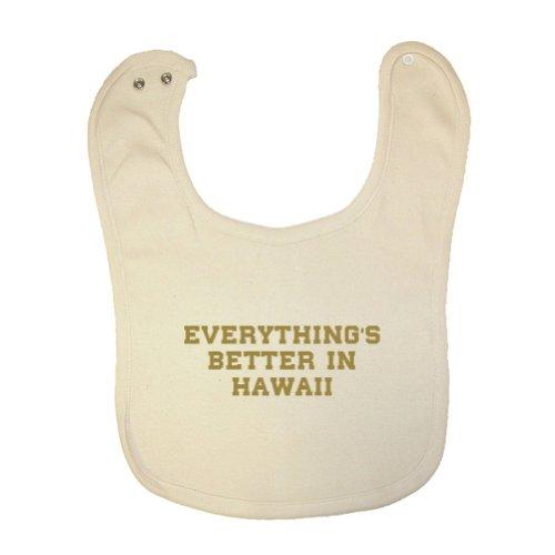 Mashed Clothing Unisex Baby Everything'S Better Hawaii Organic Baby Bib