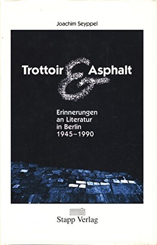 trottoir-asphalt-erinnerungen-an-literatur-in-berlin-1945-1990-german-edition