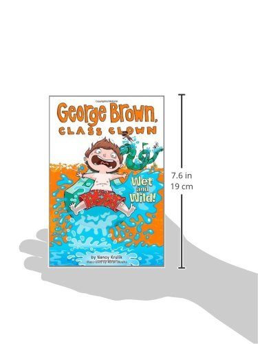 Wet and Wild! (George Brown, Class Clown)