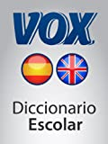 Diccionario Escolar Espa�ol-Ingl�s VOX (VOX dictionaries) (English Edition)