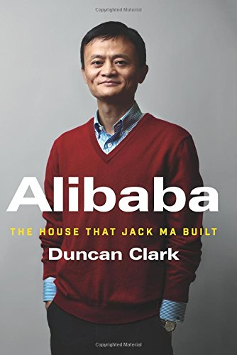 Alibaba: The House That Jack Ma Built ISBN-13 9780062413406