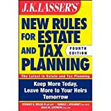 img - for JK Lasser's New Rules for Estate and Tax Planning [Paperback] [2011] 4 Ed. Stewart H. Welch III, Harold I. Apolinsky, Craig M. Stephens book / textbook / text book