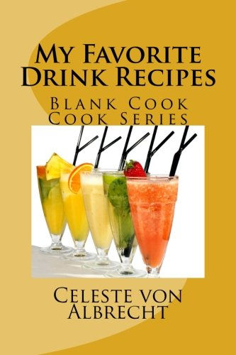 USED LN My Favorite Drink Recipes Blank Cook Series Book V