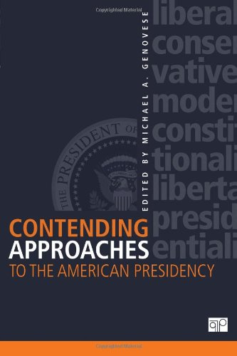 Image for publication on Contending Approaches to the American Presidency