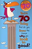 World's Greatest 70 Year Old, (Humour) Birthday Greetings Card