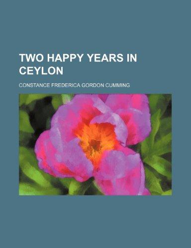 Two Happy Years in Ceylon
