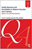 Insung Jung Quality Assurance and Accreditation in Distance Education and e-Learning: Models, Policies and Research (Open & Flexible Learning Series)