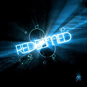 Redeemed - A Worship Journey With Calvary Chapel Rio Grande Valley