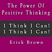 The Power of Positive Thinking Self Hypnosis & Guided Meditation | [Erick Brown]