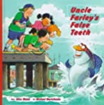 Uncle Farley's False Teeth