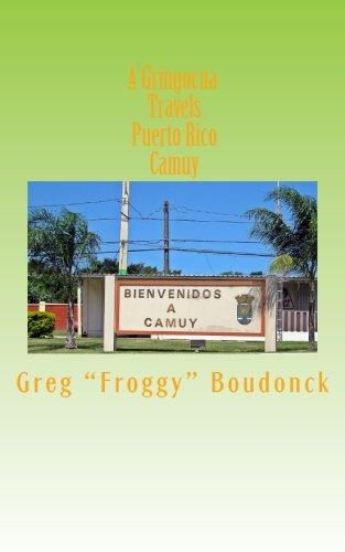 A Gringocua Travels Puerto Rico  Camuy