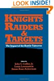 Knights, Raiders, and Targets: The Impact of the Hostile Takeover