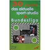 30 Jahre Das aktuelle Sportstudio & Bundesliga